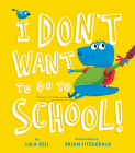 I Don't Want to Go to School Cover Image