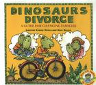 Dinosaurs Divorce!: A Guide for Changing Families Cover Image