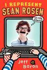 I Represent Sean Rosen Cover Image