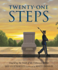 Twenty-One Steps: Guarding the Tomb of the Unknown Soldier Cover Image