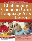 Challenging Common Core Language Arts Lessons: Grade 3 (Challenging Common Core Lessons) Cover Image