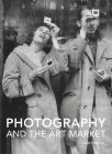 Photography and the Art Market (Handbooks in International Art Business ) Cover Image