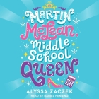 Martin McLean, Middle School Queen Lib/E Cover Image