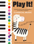 Play It! Classical Music: A Superfast Way to Learn Awesome Music on Your Piano or Keyboard Cover Image