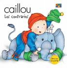 Contrarios (What's the Difference?) (Caillou (Board Books)) Cover Image