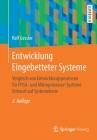 Entwicklung Eingebetteter Systeme: Vergleich Von Entwicklungsprozessen Für Fpga- Und Mikroprozessor-Systeme Entwurf Auf Systemebene Cover Image