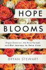 Hope Blooms: Organ Donation, the Rose Parade(r), and Our Journey to Save Lives Cover Image