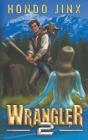 Wrangler 2 Cover Image