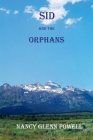 Sid and the Orphans Cover Image