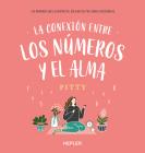 La Conexion Entre Los Numeros Y El Alma Cover Image
