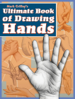 Mark Crilley's Ultimate Book of Drawing Hands Cover Image