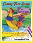 Country Farm Scenes Color By Number For Adults - Nature, Animal and Easy Designs - Adult Coloring Book Cover Image