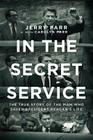 In the Secret Service: The True Story of the Man Who Saved President Reagan's Life Cover Image