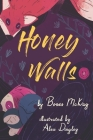 Honey Walls Cover Image