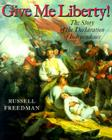 Give Me Liberty!: The Story of the Declaration of Independence Cover Image