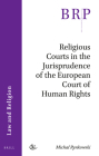 Religious Courts in the Jurisprudence of the European Court of Human Rights (Brill Research Perspectives) Cover Image