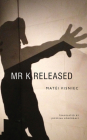Mr. K Released Cover Image