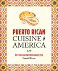 Puerto Rican Cuisine in America: Nuyorican and Bodega Recipes Cover Image