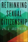 Rethinking Sexual Citizenship Cover Image