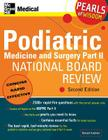 Podiatric Medicine and Surgery Part II National Board Review: Pearls of Wisdom, Second Edition: Pearls of Wisdom Cover Image