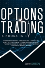Options Trading: 6 in 1: Guide for beginners + crash course + strategies + stock options + swing trading options + mindset From 0 to ex Cover Image