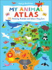 My Animal Atlas: 270 Amazing Animals and Where They Live Cover Image