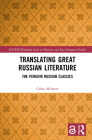 Translating Great Russian Literature: The Penguin Russian Classics Cover Image