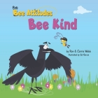 The Bee-Attitudes: Bee Kind Cover Image