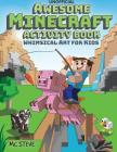Awesome Minecraft Activity Book: Whimsical Art for Kids Cover Image