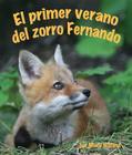El Primer Verano del Zorro Fernando (Ferdinand Fox's First Summer) Cover Image