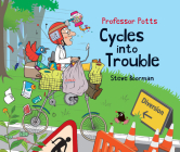Professor Potts Cycles Into Trouble Cover Image