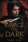 Ravage the Dark (Scavenge the Stars #2) Cover Image