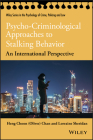 Psycho-Criminological Approaches to Stalking Behavior: An International Perspective Cover Image