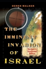 The Imminent Invasion of Israel: Revised and Expanded Edition Cover Image