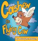 Cashew the Flying Cow Cover Image