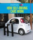 How Self-Driving Cars Work Cover Image