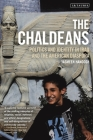 The Chaldeans: Politics and Identity in Iraq and the American Diaspora Cover Image