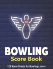 Bowling Score Book: 120 Score Sheets 1-6 players Cover Image
