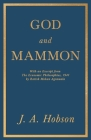 God and Mammon - With an Excerpt from The Economic Philosophies, 1941 by Ratish Mohan Agrawala Cover Image