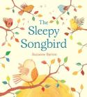 The Sleepy Songbird Cover Image