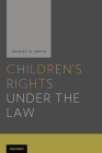 Children's Rights Under and the Law Cover Image