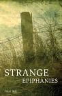 Strange Epiphanies Cover Image