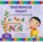 What Makes Us Unique?: Our First Talk about Diversity (Just Enough) Cover Image