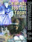 Criminal Justice Today: An Introductory Text for the 21st Century Cover Image