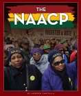 The NAACP: An Organization Working to End Discrimination Cover Image