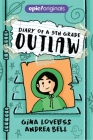 Diary of a 5th Grade Outlaw (Diary of a 5th Grade Outlaw Book 1) Cover Image