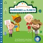 Mis primeros héroes: Guardianes del planeta / My First Heroes: Guardians of Our Planet: David Attenborough · Greta Thunberg · Isatou Ceesay · John Muir (MIS PRIMEROS HÉROES) Cover Image