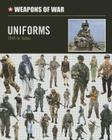 Uniforms: 1945 to Today (Weapons of War (Smart Apple Media)) Cover Image