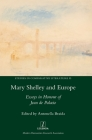 Mary Shelley and Europe: Essays in Honour of Jean de Palacio (Studies in Comparative Literature #55) Cover Image