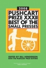 The Pushcart Prize XXXII: Best of the Small Presses 2008 Edition (The Pushcart Prize Anthologies #32) Cover Image